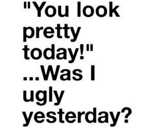 pretty, ugly, and quote image