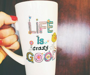 life, good, and mug image