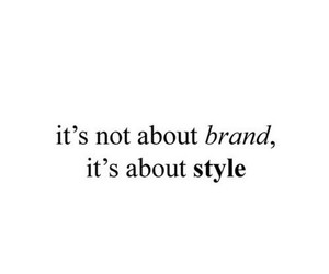 quotes, style, and brand image