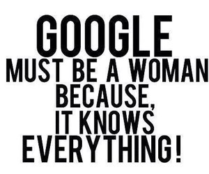 woman, google, and quote image