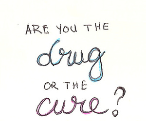 drugs, cure, and love image