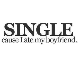 single, boyfriend, and food image