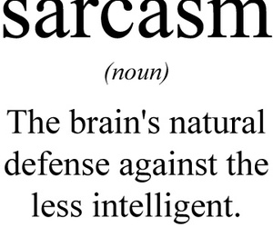 sarcasm, funny, and brain image
