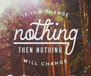 quote, change, and inspiration image