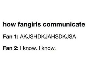 lol, truth, and fangirls be like image