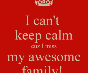 family, keep calm, and home image