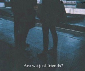 grunge, friends, and quote image
