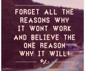 quotes, believe, and reason image
