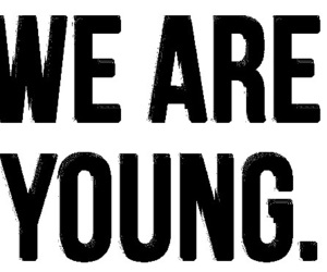 so true and we're so young image