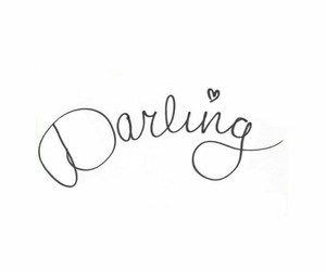 darling, quote, and white image