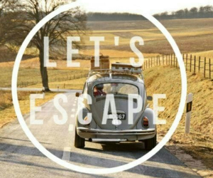 escape, travel, and let's escape image