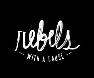 rebel, quotes, and black image