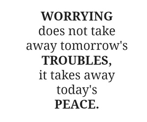 quotes, peace, and trouble image