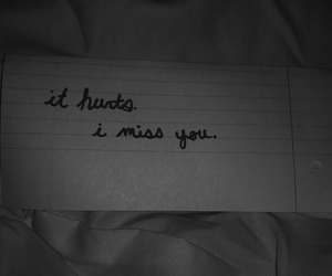 absence, i miss you, and it hurts image