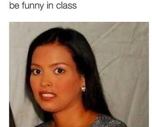 funny, annoying, and class image