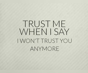 me, quote, and trust image