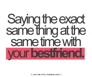 bestfriend, quote, and text image