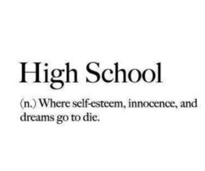 high school, quotes, and Dream image
