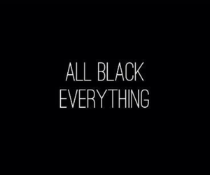 black and everything image