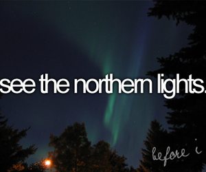 before i die, light, and northern lights image
