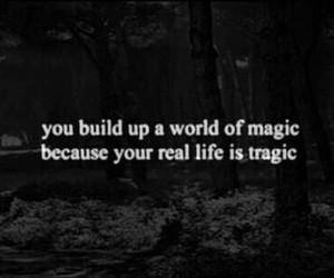 magic, tragic, and quotes image