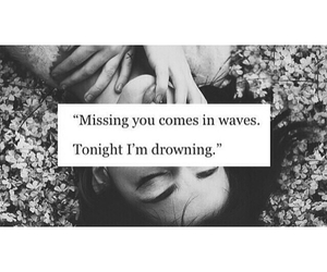 drowning, missing, and quotes image