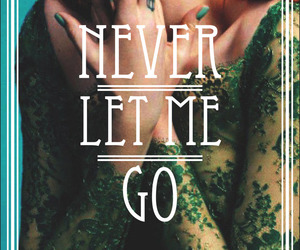never let me go, florence welch, and florence + the machine image