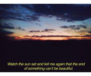 sunset, beautiful, and quote image