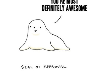 funny and i love that seal image