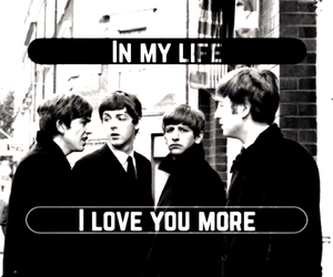 music, the beatles, and in my life image