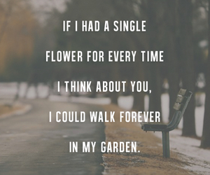 garden, quote, and love image