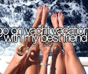 vacation, yacht, and best friends image