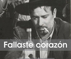 corazon, pedro infante, and fallaste image