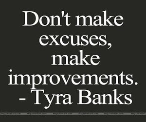 quotes, excuses, and tyra banks image