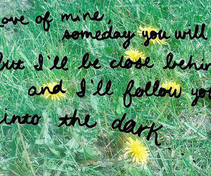 dark, death cab for cutie, and follow image
