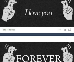forever, I Love You, and tumblr image