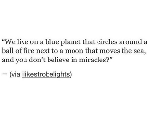 quotes, miracle, and earth image
