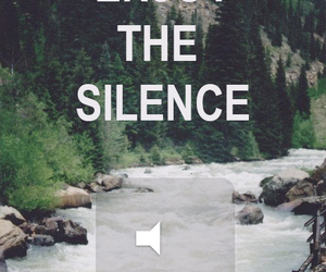 silence, enjoy, and nature image