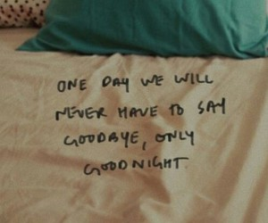 love, goodbye, and quotes image