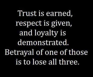 respect, trust, and betrayal image