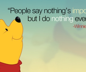 winnie the pooh, quote, and nothing image