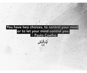 quote, mind, and choice image