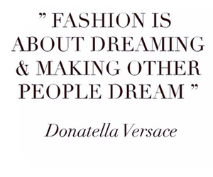 quote, fashion, and Dream image