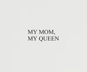 grey and black, mom, and Queen image
