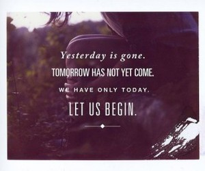 quote, yesterday, and today image