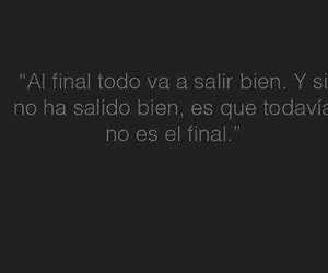 final, frases, and quotes image