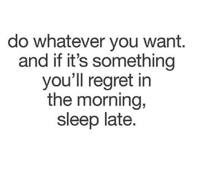 quote, sleep, and Late image