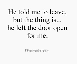 leaving, quotes, and door open image