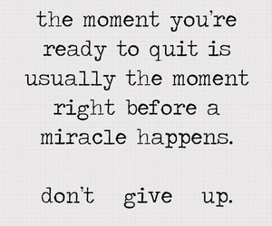 give up, text, and miracle image