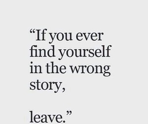 leave, story, and yourself image